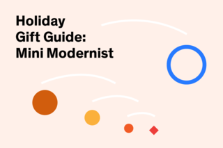 Holiday Gift Guide 2014: Mini Modernist - Photo 11 of 11 -