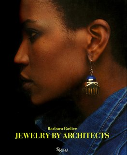 Eye-Popping Jewelry Designed by Postmodern Architects - Photo 5 of 5 -