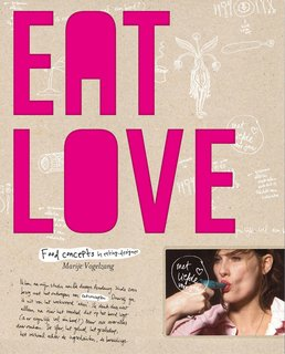 Eat Love: A Book of Food Design - Photo 1 of 4 -