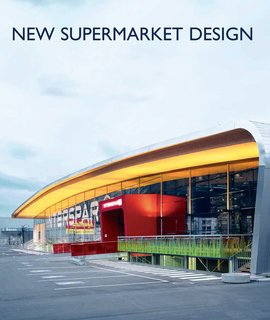 Groceries: Marketing Strategy - Photo 3 of 6 - Austrian supermarket chain Interspar boasts high-tech, day-lit stores. Image courtesy Gunter Richard Wett / ATP Architects and Engineers.