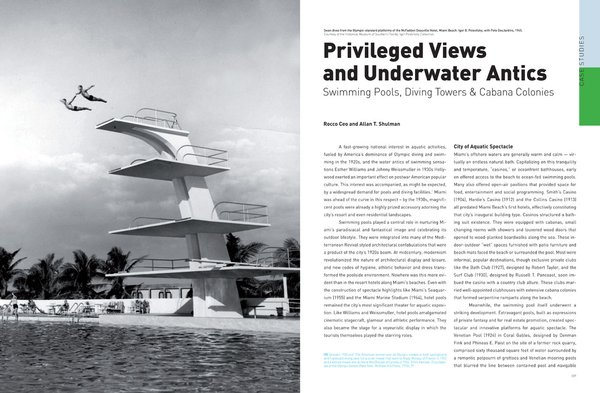 This spread, designed by Giampiero Caiti, shows the high dive at the McFadden Dauville Hotel on Miami Beach. Rocco Ceo and Allan T Shulman's essay discusses the intersection of modern design and the thriving aquatic culture of America's favorite beach town.