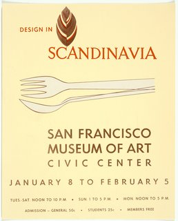 SFMoMA 75th Anniversary Show - Photo 10 of 12 - Design in Scandinavia exhibition poster (1957), designed by Tapio Wirkkala. From the SFMoMA Collection. On display as part of the SFMoMA's 75 Years of Looking Forward: Dispatches from the Archives exhibit, on view through July 6, 2010.