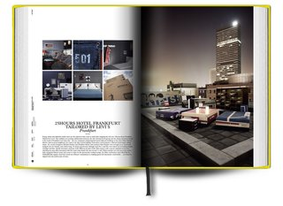 Design Hotels Book: 2010 Edition - Photo 10 of 12 - A match made in brand-synergy heaven, Levi's paired up with 25Hours Hotel to create 25Hours Hotel Frankfurt Tailored by Levi's.