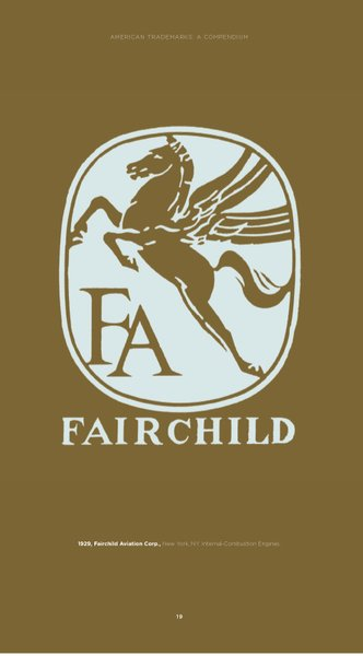 The Fairchild Aviation Corp. sought to suggest something classical with its Pegasus design from 1929. Solid, sturdy, cerebral stuff. This company wanted to let you know that it stood for something.