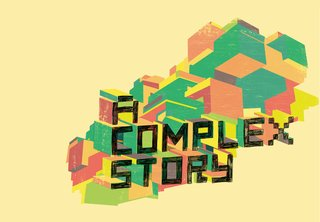 A Complex Story - Photo 1 of 3 -