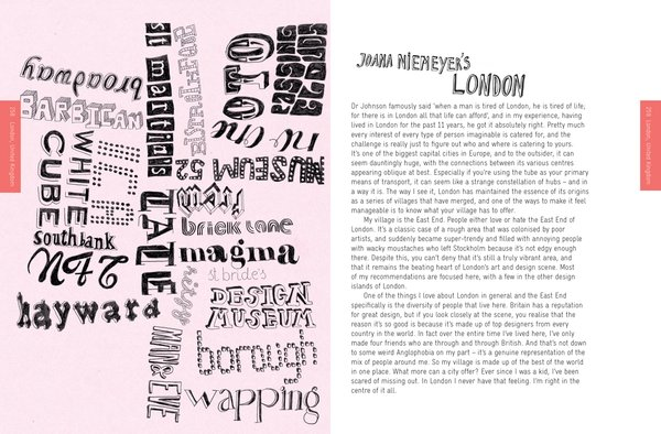 Graphic designer Joana Niemayer gives us the dirt on what she loves about London.
