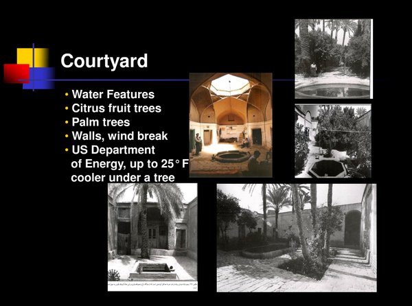 This image from Razavian's presentation shows the benefits, as well as some iterations, of designing with a courtyard and water feature.