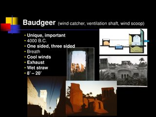 Learning from Iran - Photo 1 of 2 - Here's another slide that describes the work of the Baudgeer or wind scoop in a passive ventilation system.