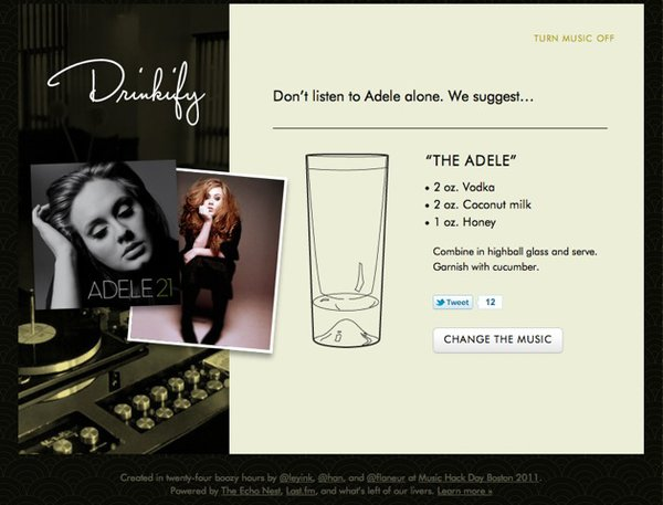 According to the Drinkify app, the ideal drink to imbibe whilst listening to Adele is 6oz. of Vodka, Coconut milk, and 1 oz. of Honey.