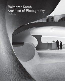 Balthazar Korab: Architect of Photography - Photo 1 of 2 -