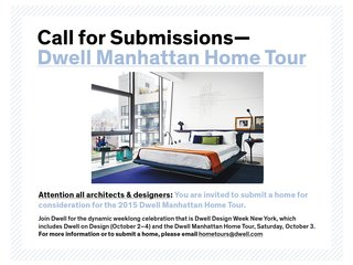 Call for Submissions: Dwell Manhattan Home Tour - Photo 2 of 2 -