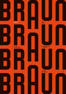 Graphic Design That Goes Beyond Traditional Dimensions - Photo 4 of 4 - A poster designed for an exhibition of 196t0s Braun products curated by Peter Kapos at the Walter Knoll Showroom in London.