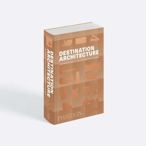 Destination Architecture: The Essential Guide to 1000 Contemporary Buildings