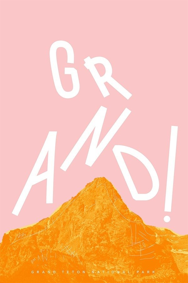 Grand Teton National Park designed by Kelcey Towell  Graphic Design and Illustration by Aileen Kwun from With Type Hike, 59 Graphic Designers Celebrate the National Park Service Centennial