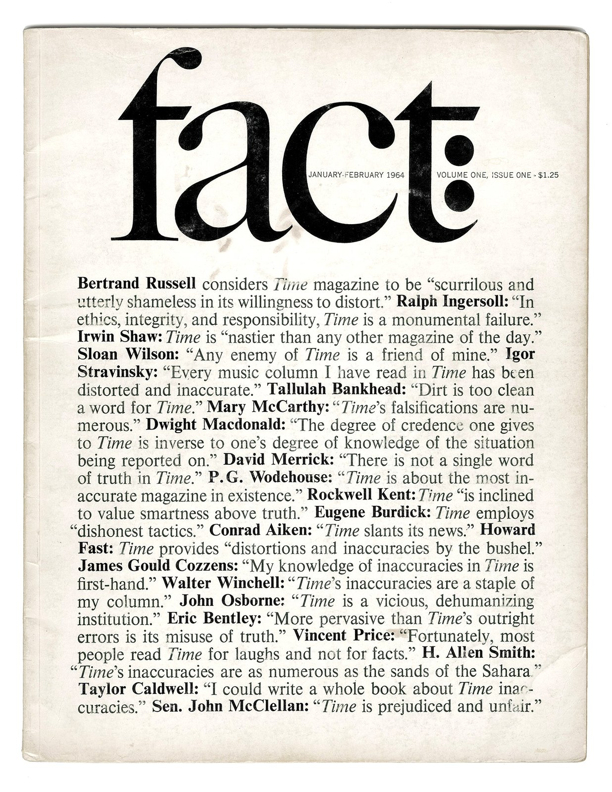 The inaugural issue of Fact launched by Ralph Ginsburg and Herb Lubalin in January 1964. A typical example of a Fact cover - they were stark, black and white, and mostly typographic.Lubalin introduced many subtle flourishes and as always, the kerning, leading and line breaks are handled with consummate skill.