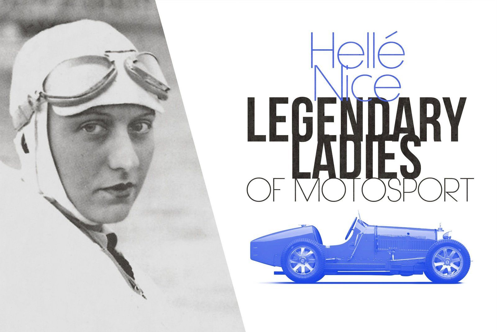 Legendary Ladies Of Motorsport: Hellé Nice - Photo 1 of 9
