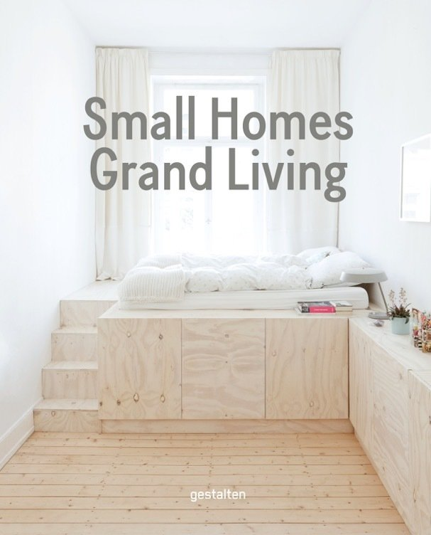 Photo 1 of 16 in Gestalten's New Book Shows How to Transform Small Spaces Into Design Marvels