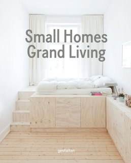 Gestalten's New Book Shows How to Transform Small Spaces Into Design Marvels - Photo 1 of 16 -