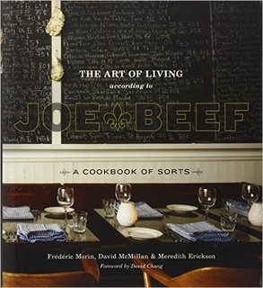 PSA: Montreal Is Just 6 Hours North of New York (And It's Pretty Great) - Photo 7 of 27 - The Art of Living According to Joe Beef ($27)