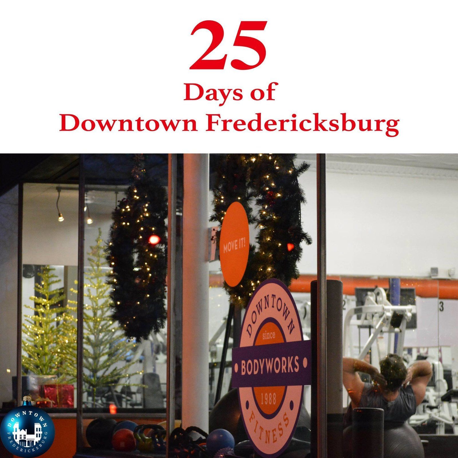 Gift Sixteen Health and happiness come with a gym membership to Bodyworks Downtown Athletic Club Fredericksburg. This gift won't go unappreciated. https://www.facebook.com/DowntownFredericksburg/  25 Days of Downtown Fredericksburg by Downtown Fredericksburg