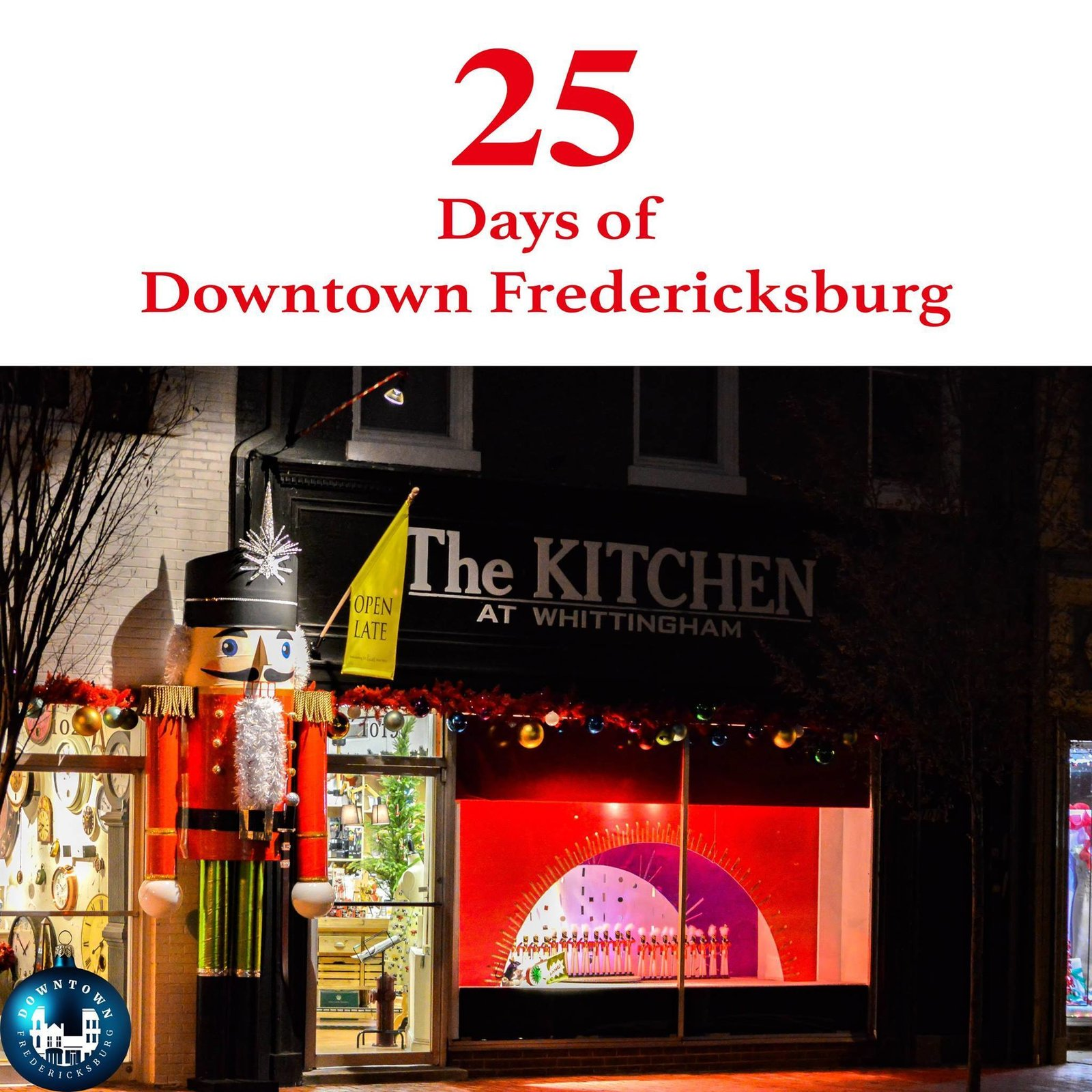 Gift Twenty-two A giant nutcracker, dancing ballerinas, and all the Christmas glassware and cookware you may need to make your holiday feast can be found at Whittingham. https://www.facebook.com/DowntownFredericksburg/  25 Days of Downtown Fredericksburg by Downtown Fredericksburg