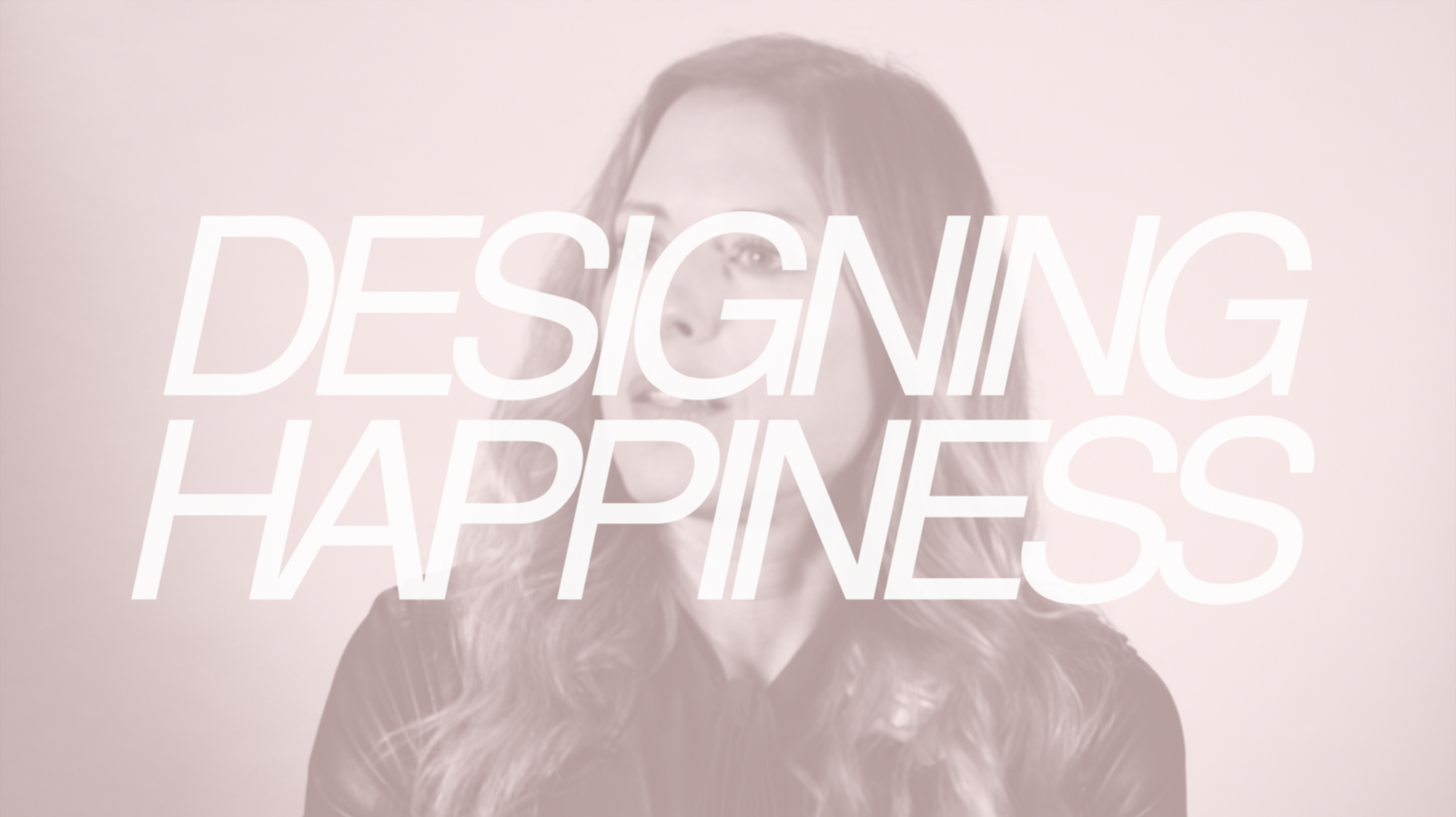 Designing Happiness // Nika Zupanc - Photo 1 of 1
