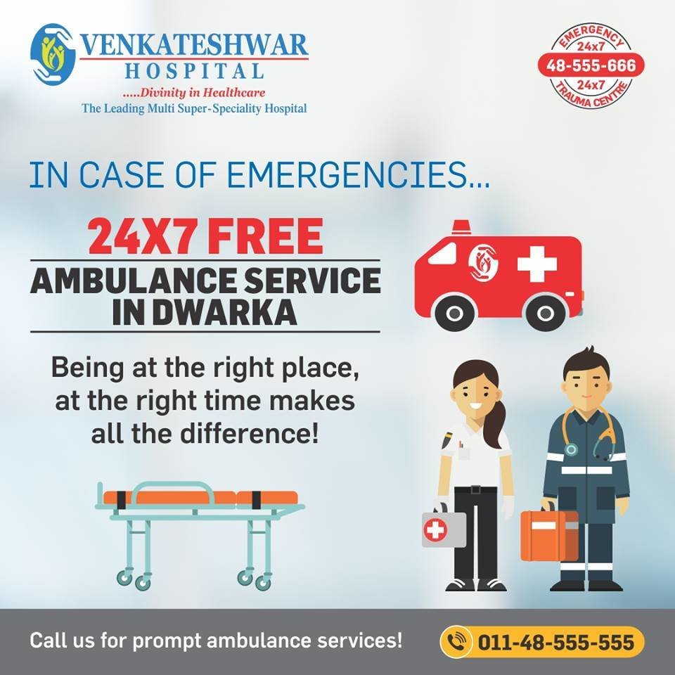 24*7 Free Ambulance Service in Dwarka   Health Services by Venkateshwar Hospital