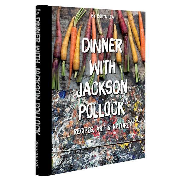 Dinner With Jackson Pollock Hardcover Book