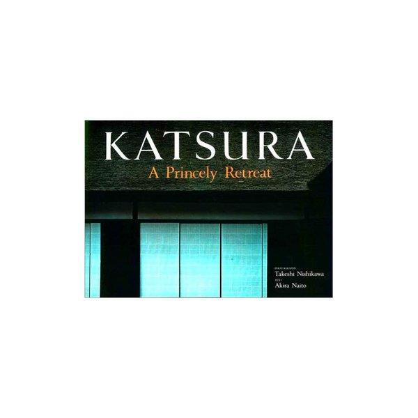 Katsura: A Princely Retreat