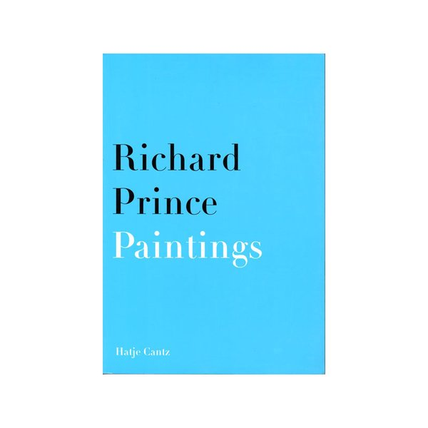 Richard Prince: Paintings-Photographs