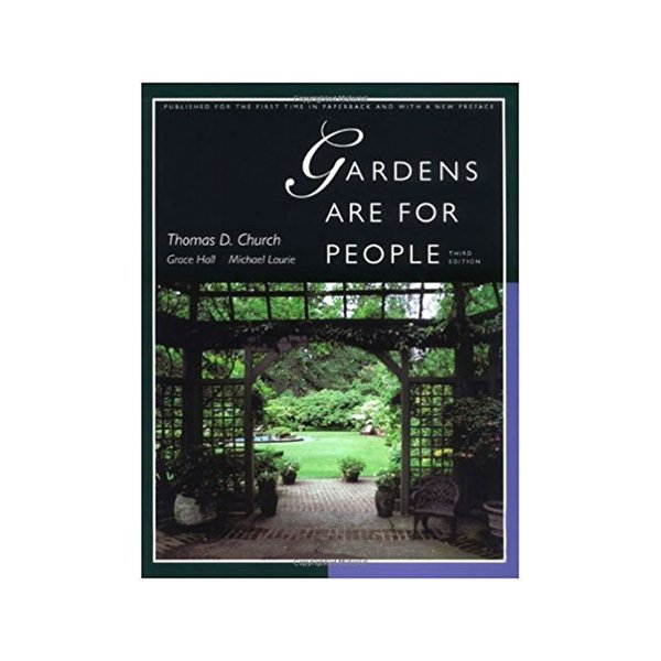 Gardens Are For People – Third Edition